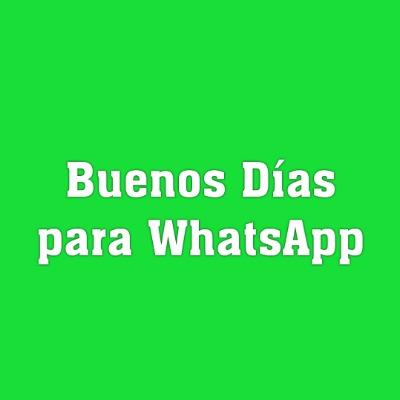 Imágenes de Buenos Días para WhatsApp