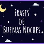 frases para desear feliz noche